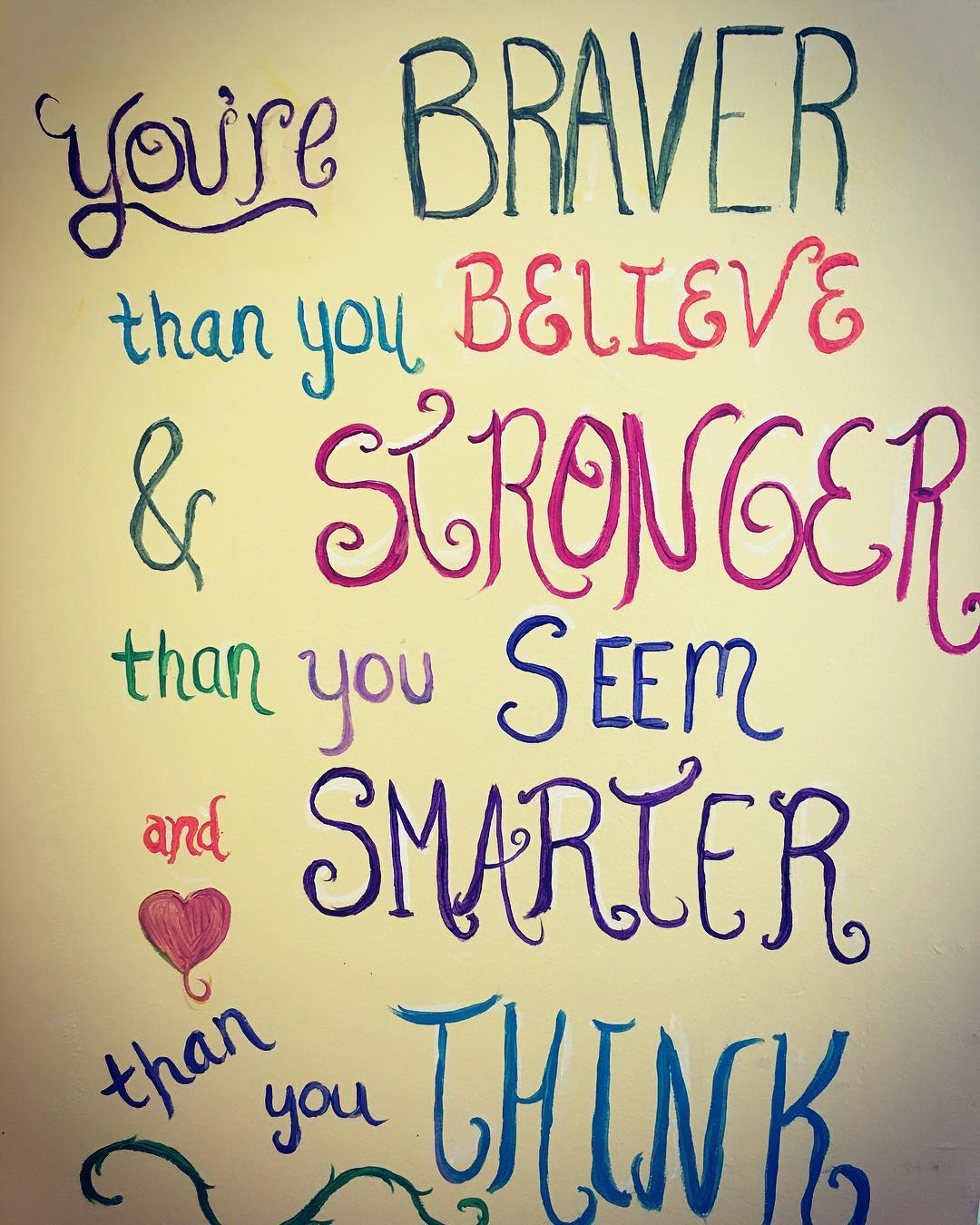 Youre braver than you believe amp stronger than you seemhellip